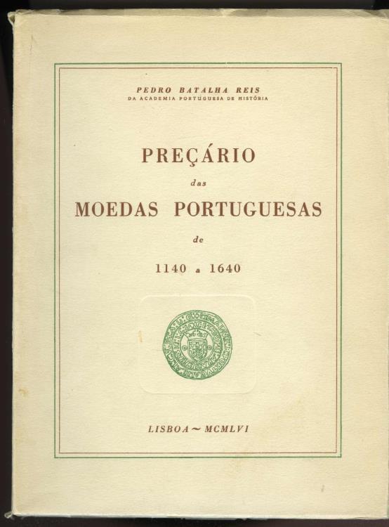 World Coins - Reis: Preçário das Moedas Portuguesas de 1140 a 1640