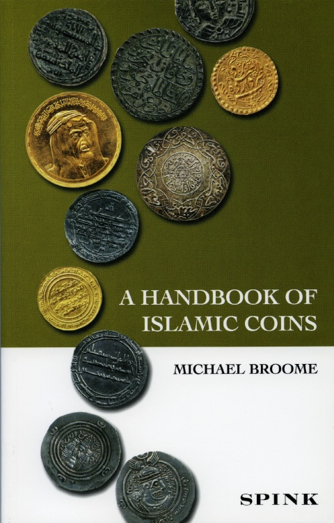 Ancient Coins - Broome: Handbook of Islamic Coins