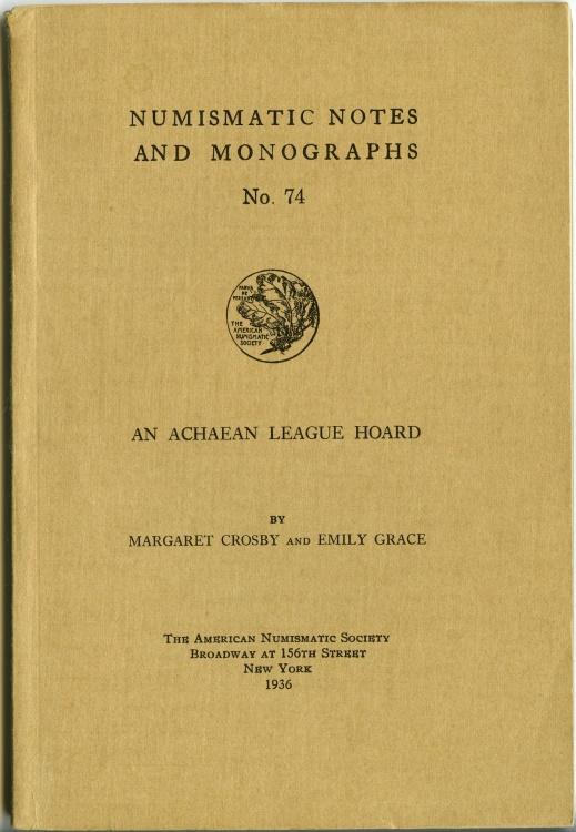 Ancient Coins - Crosby, Margaret & Emily Grace: NNM 74. An Achaean League Hoard