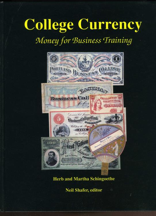 US Coins - Schingoethe: College Currency, Money for Business Training