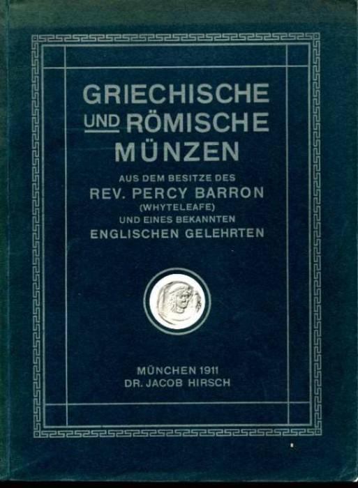 Ancient Coins - Hirsch 30. Percy Barron, Greek & Roman Coins