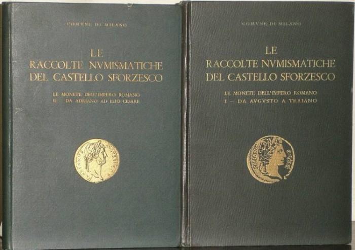 Ancient Coins - Milano, Commune de: Le Raccolte Numismatiche del Castello Sforzesco. le Monete Dell'impero Romano