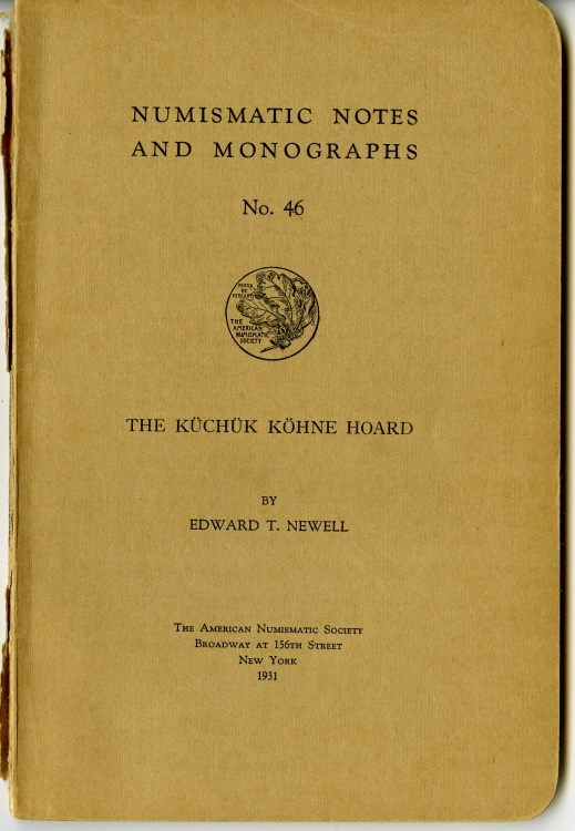 Ancient Coins - Newell, Edward: NNM 46. The Küchük Köhne Hoard