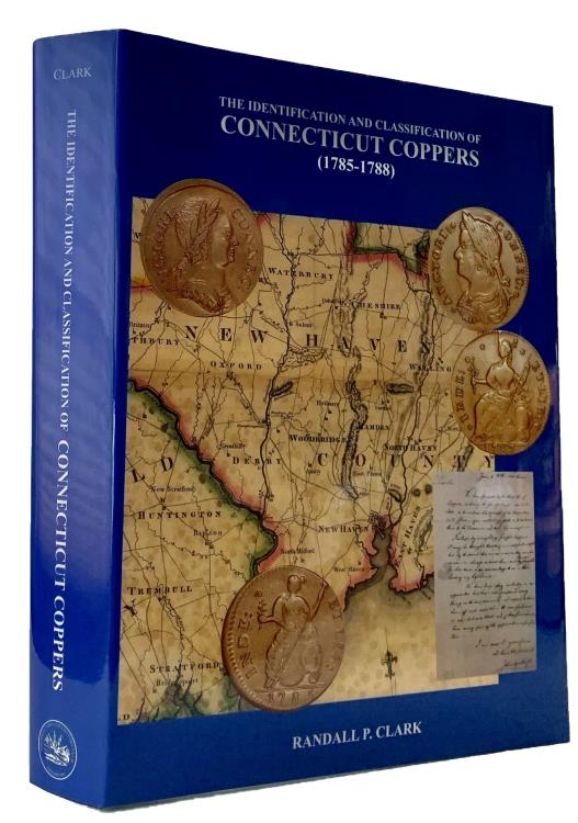 US Coins - Clark: The Identification and Classification of Connecticut Coppers (1785-1788)