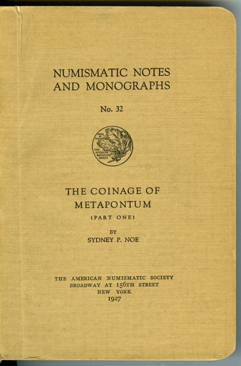 Ancient Coins - Noe, Sydney: NNM 32 The Coinage of Metapontum (Part One)