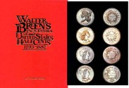 Us Coins - Breen: Walter Breen's Encyclopedia of United States Half Cents 1793-1857