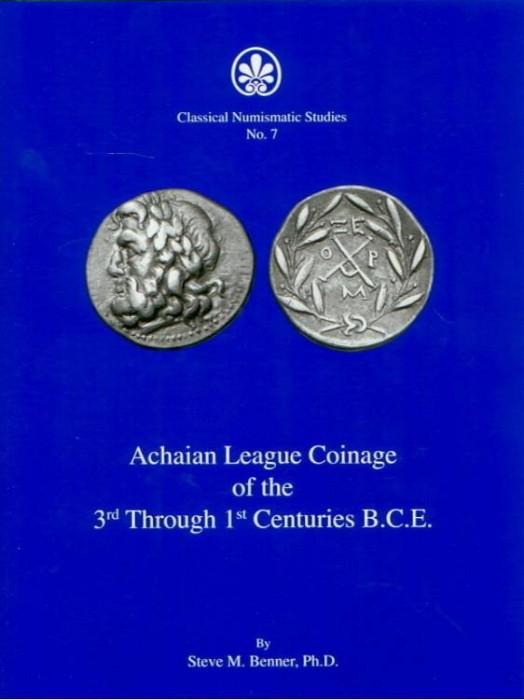 Ancient Coins - Benner: Achaian League Coinage of the 3rd Through 1st Centuries B.C.E.
