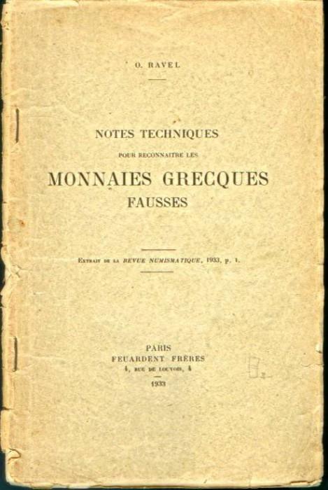 Ancient Coins - Ravel: Notes Techniques pour reconnaitre ldes Monnaies Grecques Fausses