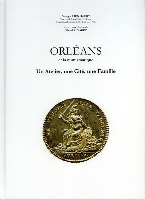 Ancient Coins - Orléans et la numismatique