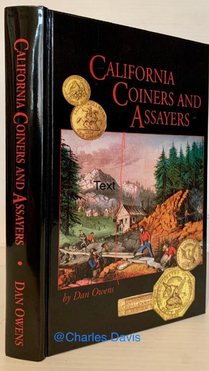 Ancient Coins - Owens: California Coiners and Assayers