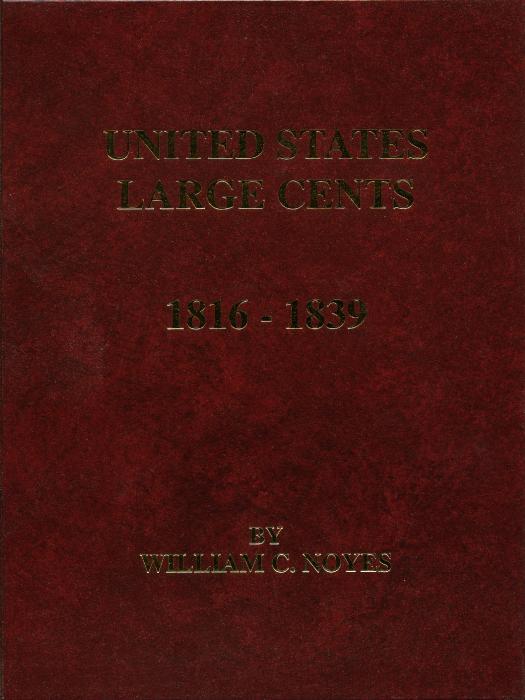 US Coins - Noyes: United States Large Cents 1816-1839