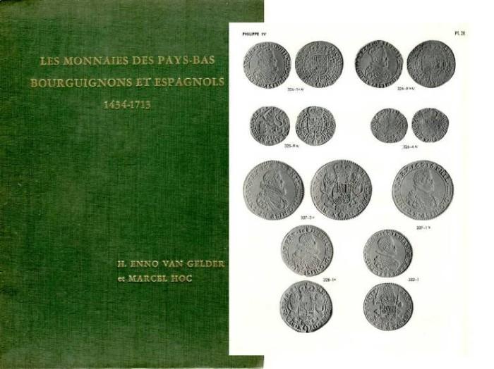 Ancient Coins - Van Gelder. LES MONNAIES DES PAY-BAS BOURGUIGNONS ET ESPAGNOLS 1434-1713