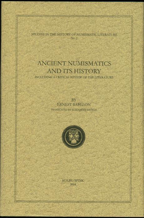 Ancient Coins - Babelon: Ancient Numismatics and Its History