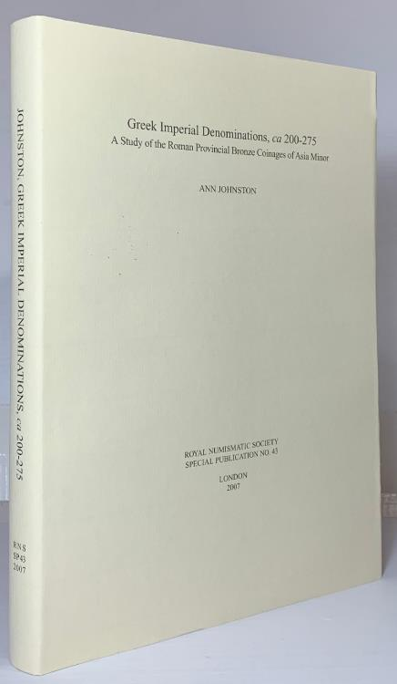 Ancient Coins - Johnston: Greek Imperial Denominations ca200-275. A Study of the Roman Provincial Bronze Coinage of Asia Minor