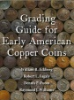 Early American Coppers, Inc.: Grading Guide for Early American Coppers