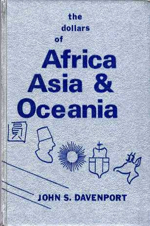 Ancient Coins - THE DOLLARS OF AFRICA, ASIA AND OCEANIA