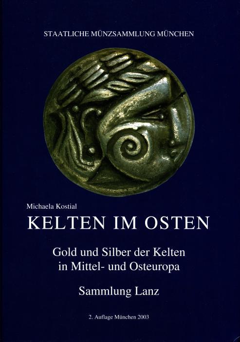 Ancient Coins - Kostial: Kelten im Osten. Gold und Silber der Kelten in Mittel- und Osteuropa
