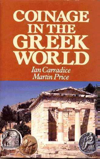 Ancient Coins - Carradice & Price: Coinage in the Greek World