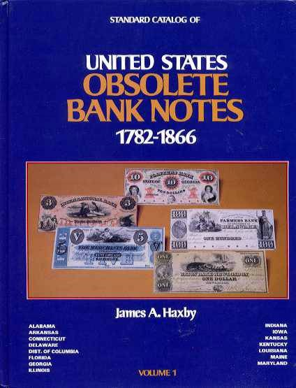 Ancient Coins - Haxby: UNITED STATES OBSOLETE BANK NOTES 1782-1866
