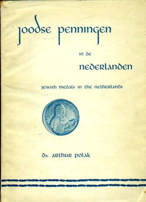 Ancient Coins - Polak: Joose Penningen in de Nederlanden, Jewish Medals in the Netherlands