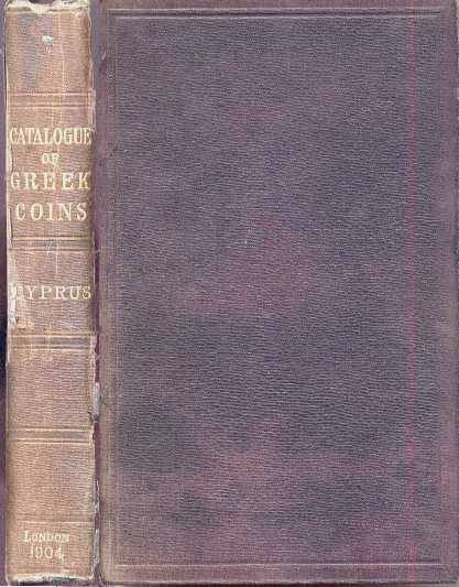 Ancient Coins - CATALOGUE OF THE GREEK COINS IN THE BRITISH MUSEUM. CYPRUS. Volume 24