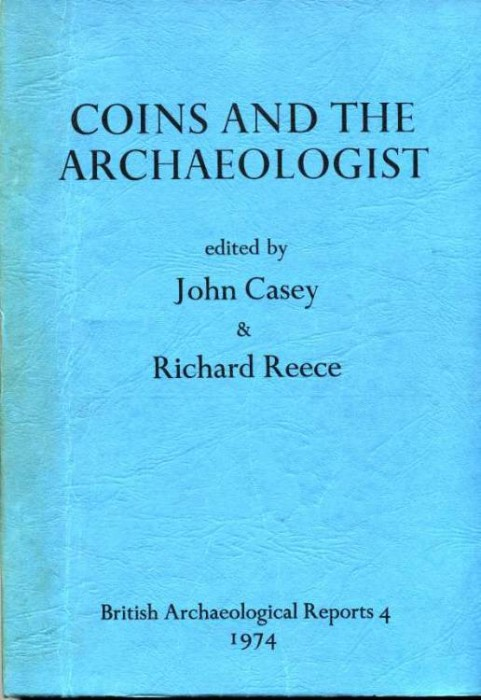 Ancient Coins - Casey & Reece, Coins and the Archaeologist,