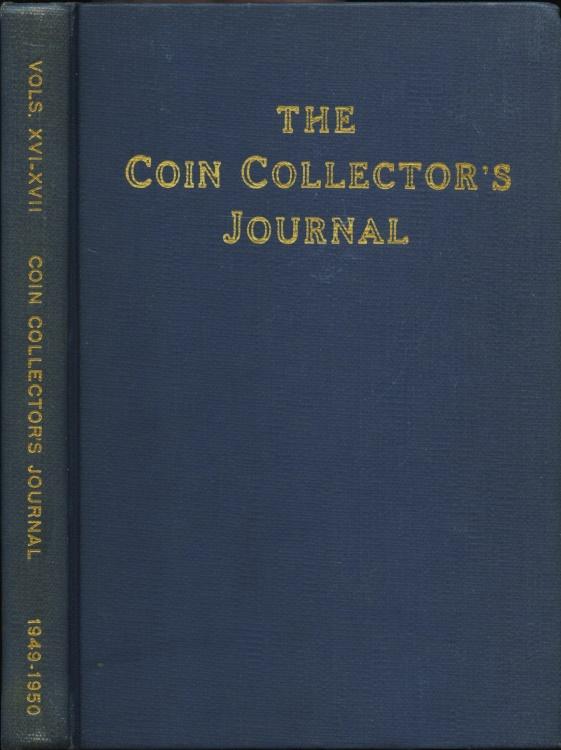 US Coins - Raymond, Wayte: The Coin Collector's Journal, Vols. XVI-XVII