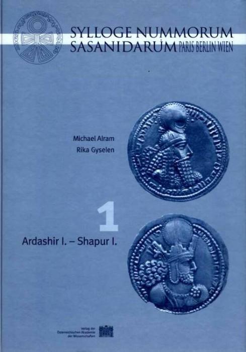Ancient Coins - Alram: Sylloge Nummorum Sasanidarum Paris - Berlin - Wien. Band 1: Ardashir I. - Shapur I.