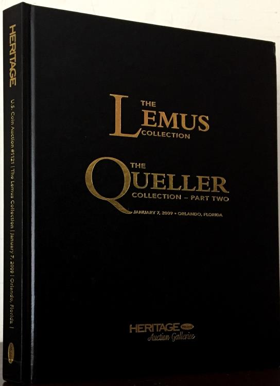 US Coins - Heritage: The Lemus Collection. The Queller Collection--Part Two