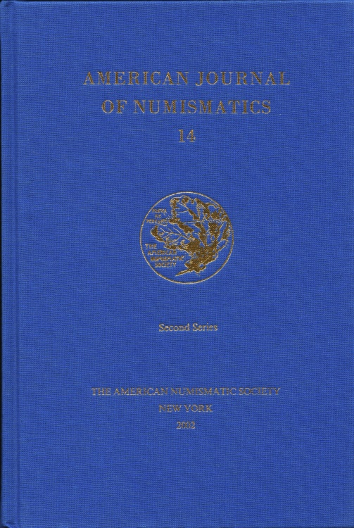 Ancient Coins - A.N.S.: American Journal of Numismatics 14 (2002)