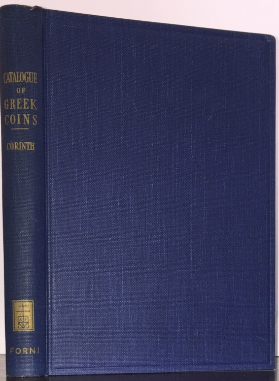 Ancient Coins - BMC Greek 12. Catalogue of the Greek Coins in the British Museum, Corinth