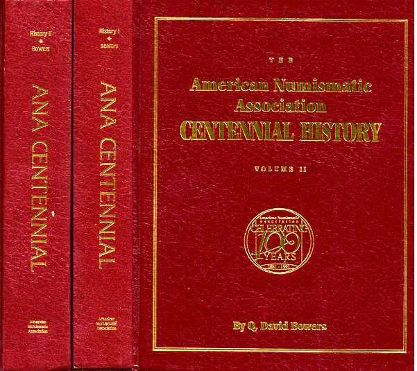 US Coins - Bowers: American Numismatic Association Centennial History