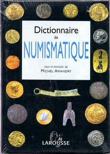 Ancient Coins - DICTIONNAIRE DE NUMISMATIQUE