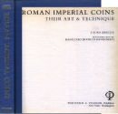 Ancient Coins - Breglia: Roman Imperial Coins. Their Art & Technique
