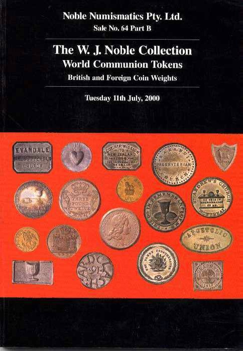World Coins - Noble: THE W. J. NOBLE COLLECTION OF WORLD COMMUNION TOKENS. BRITISH AND FOREIGN COIN WEIGHTS