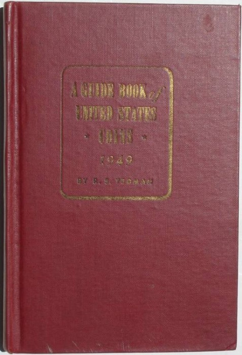 Ancient Coins - Yeoman: A Guide Book of United States Coins, 1949, 3rd edition