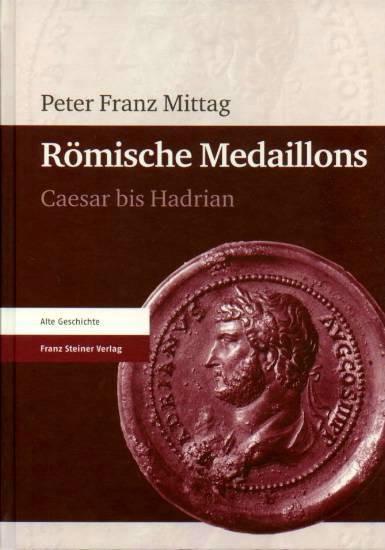 Ancient Coins - Mittag: Romische Medaillons. Caesar bis Hadrian