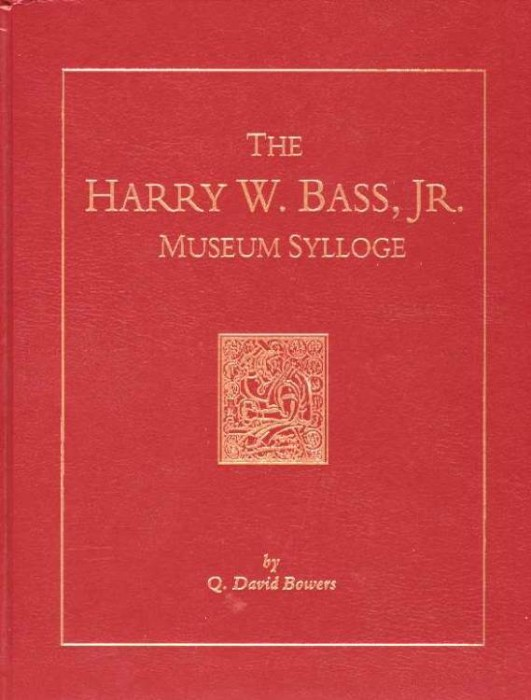 Ancient Coins - Bowers: The Harry W. Bass Museum Sylloge of U.S. Gold Coins