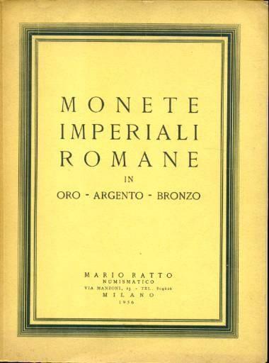 Ancient Coins - Ratto. Monete Imperiale Romane in Oro - Argento - Bronzo, 1956