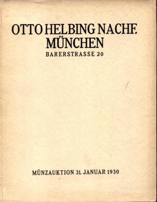 Ancient Coins - Helbing Sale January 31, 1930. Antike Munzen. Griechen, Romer, Barbaren