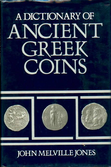 Ancient Coins - Jones: DICTIONARY OF ANCIENT GREEK COINS, original with dust jacket