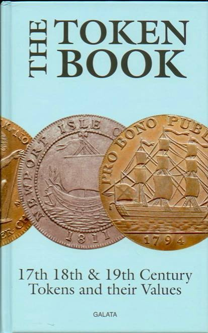Ancient Coins - Withers: The Token Book. 17th, 18th & 19th Century Tokens and Their Values