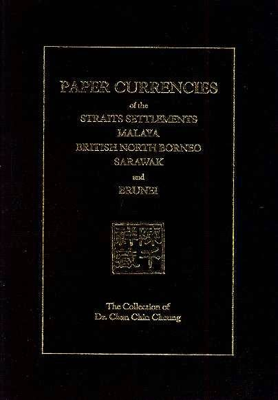 Ancient Coins - PAPER CURRENCIES OF THE STRAITS SETTLEMENTS, MALAYA, BRITISH NORTH BORNEO, SARAWAK, AND BRUNEI