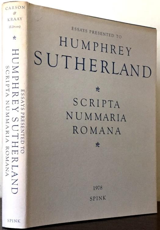 Ancient Coins - Carson, RAG & Colin Kraay: Scripta Nummaria Romania. Essays Presented to Humphrey Sutherland