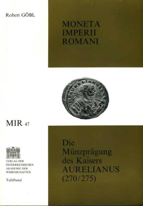 Ancient Coins - Gobl: Die Münzprägung der Kaisers Aurelianus (270-275)