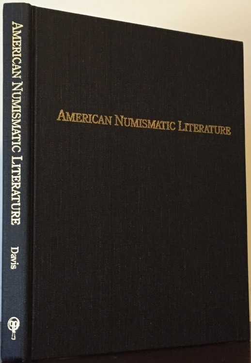 US Coins - Davis, American Numismatic Literature: An Annotated Survey of Auction Sales