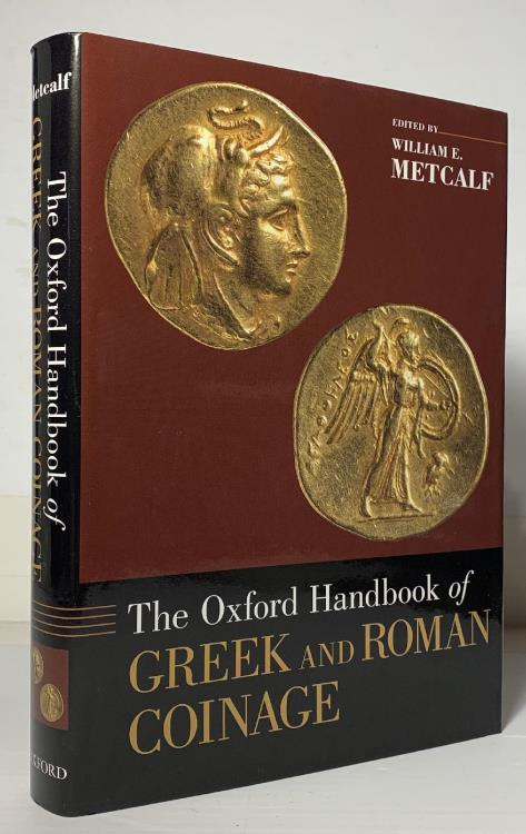 Ancient Coins - Metcalf: The Oxford Handbook of Greek and Roman Coinage