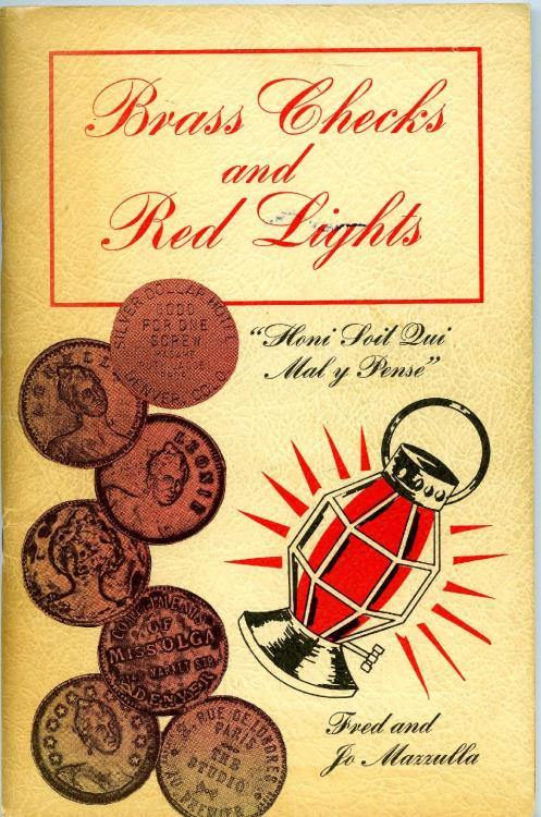 US Coins - Mazzulla: Brass Checks and Red Lights, Being a Pictorial Pot Pourri of Prostitutes, Parlor Houses, Professors, Procuresses and Pimps