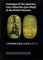 World Coins - Sakuraki et al.: Catalogue of the Japanese Coin Collection (pre-Meiji) at the British Museum