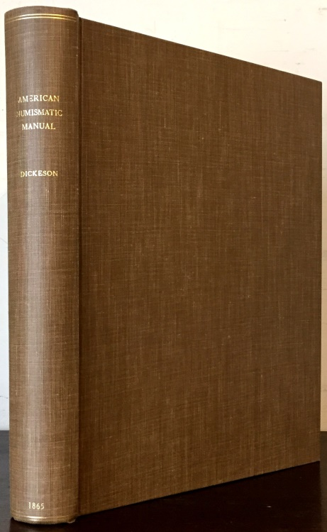 US Coins - Dickeson: The American Numismatic Manual, 1865